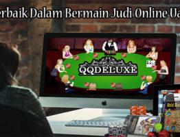 Trik Terbaik Dalam Bermain Judi Online Uang Asli