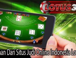 Kelebihan Dari Situs Judi Online Indonesia Lotus303